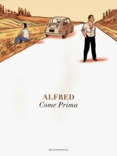 Come prima Alfred   Delcourt BD Italie