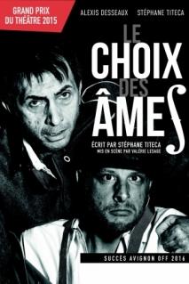 Le choix des âmes de Stéphane Titeca avec Alexis Desseaux, Stéphane Titeca